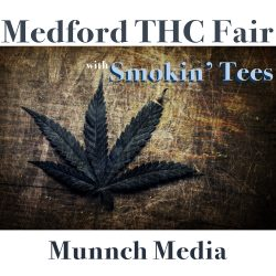 Puffin' with Pauly and Shawn from Smokin' Tees at Medford THC Fair January 2016