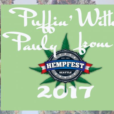 Puffin' with Pauly and Amy Mellen at Seattle Hempfest 2017